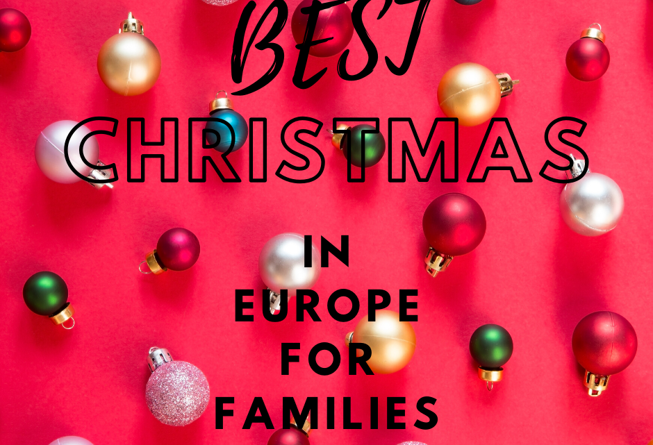 Best Christmas In Europe For Families