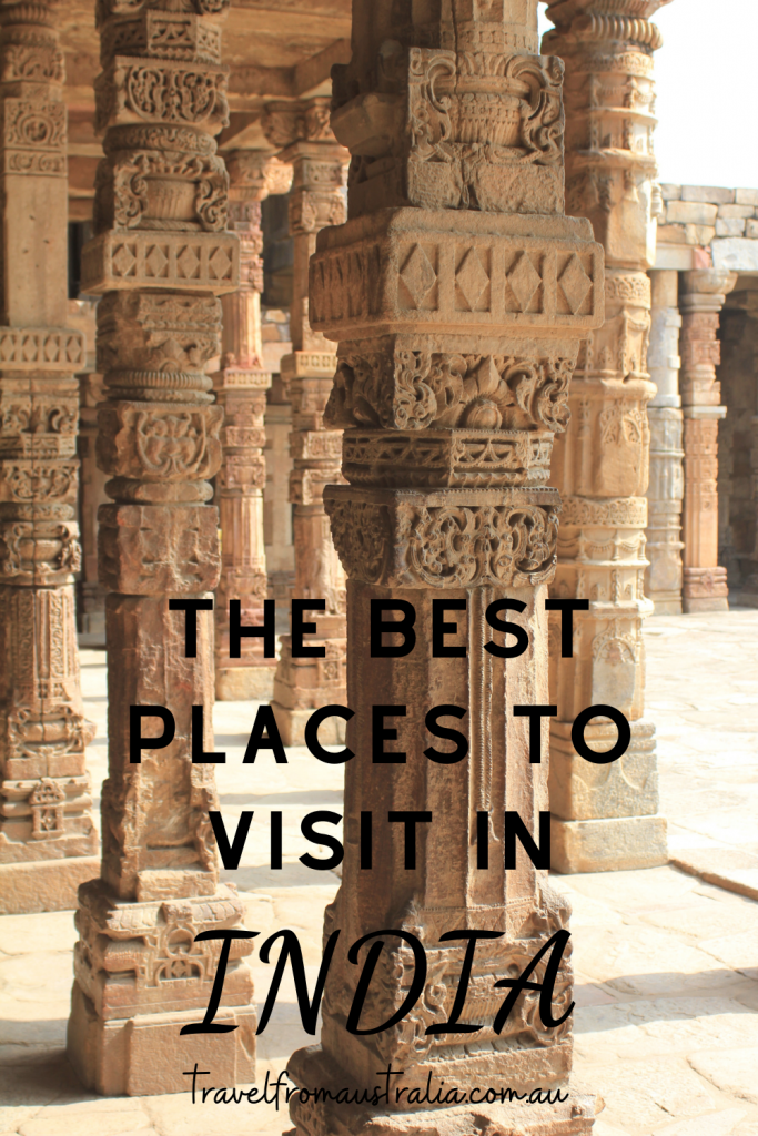 The best places to visit in India