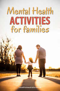 Mental Health Activities For Families While Travelling