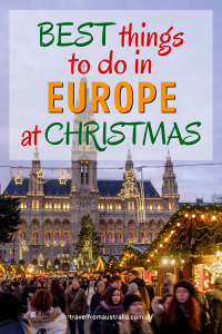 The Best Things To Do In Europe At Christmas - The Best Activities for Kids in Europe at Christmas