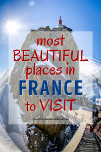 The Most Beautiful Places In France To Visit