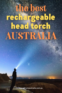 Ultimate Guide To The Best Rechargeable Headtorch Australia