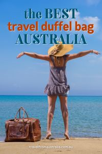 Ultimate Guide To The Best Travel Duffel Bag Australia 2021